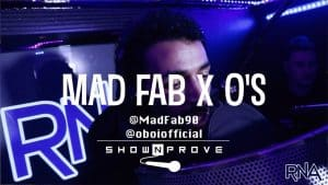 Mad Fab x O's – RNA ShowNProve [S1:EP23]   @MadFab90 @oboiofficial @RnaMedia1