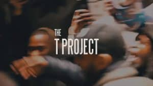 The T Project (Trailer) | @MixtapeMadness