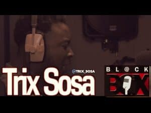 Trix Sosa | BL@CKBOX (4k) S11 Ep. 113/180