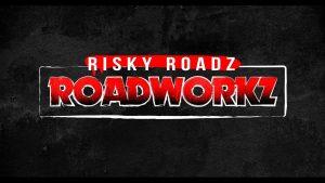 CARDO REMEL  – RISKY ROADZ – ROAD WORKZ FREESTYLE