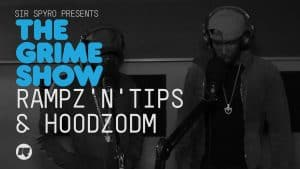 Grime Show: Rampz N Tips & HoodzODM