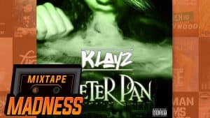 Klayz – Peter Pan | @MixtapeMadness