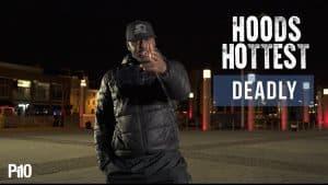 P110 – Deadly #HoodsHottest