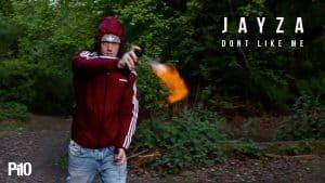 P110 – Jayza – Don't Like Me [Net Video]