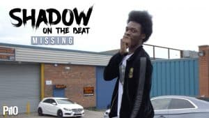 P110 – Shadow On The Beat – Missing [Music Video]