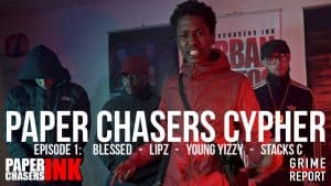 PaperChasers Cypher | Young Yizzy, Blessed, Stacks C & Lipz (EP:01) : Grime Report TV