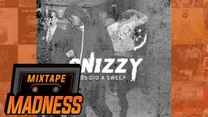 Snizzy – Feds Did A Sweep (MM Exclusive) | @MixtapeMadness