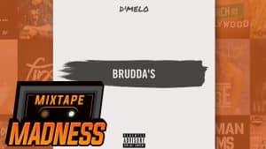 D'Melo – Brudda's | @MixtapeMadness