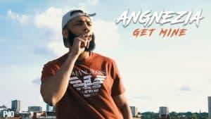 P110 – Angnezia – Get Mine [Net Video]