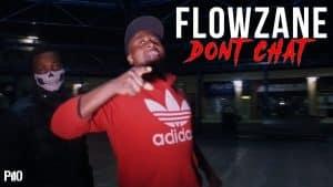 P110 – Flowzane – Don't Chat [Net Video]