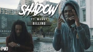 P110 – Shadow On The Beat Ft. Manny – Billing  [Music Video]