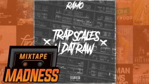 Ramo – Trap Scales N Dat Raw | @MixtapeMadness