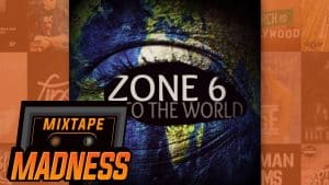 Sho Rel – Zone 6 To The World   @MixtapeMadness