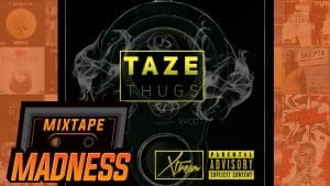 Taze (SMG) – Thugs (MM Exclusive) | @MixtapeMadness