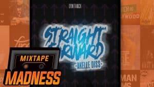 Don Tanch – Straight Forward (Akelle WSTRN Diss) | @MixtapeMadness