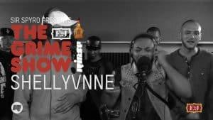 Grime Show: Shellyvnne