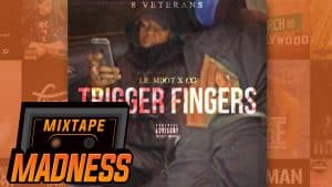Lil Mdot X CG – Trigger Fingers (MM Exclusive) | @MixtapeMadness