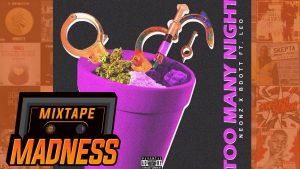 Neonz X Bdott Ft. L£O – Too Many Nights | @MixtapeMadness