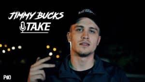 P110 – Jimmy Bucks | @Jimmybucks26  #1TAKE