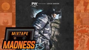PW ft Loick Essien – Savages | @MixtapeMadness