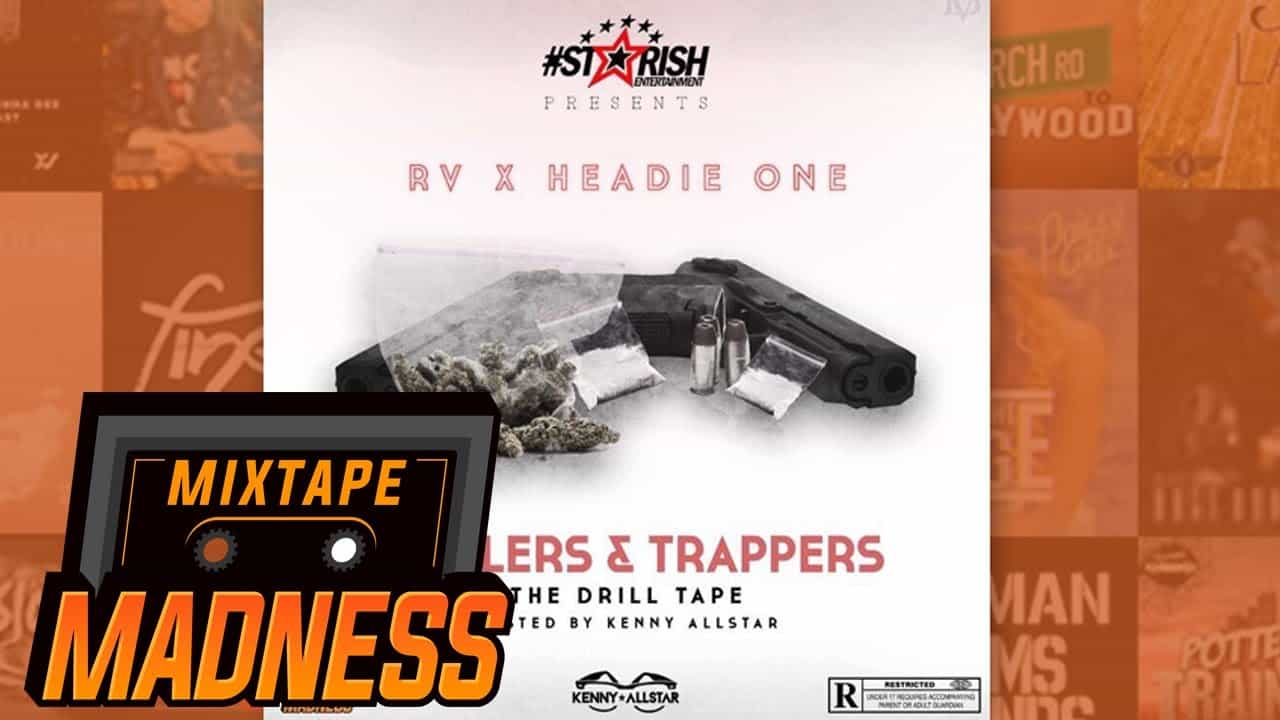 Rv X Headie One ft Reeko Squeeze – Mortal Kombat [Drillers & Trappers] | @MixtapeMadness