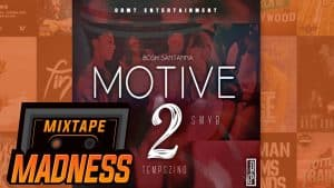 8BMT – Motive 2   @MixtapeMadness