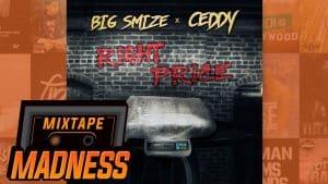 Big Smize x Ceddy – Right Price | @MixtapeMadness
