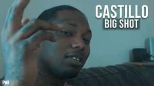 P110 – Castillo – Big Shot [Music Video]