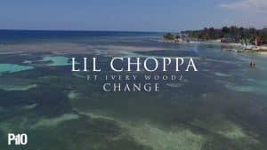 P110 – Lil Choppa Ft. Ivery Woodz – Change [Net Video]