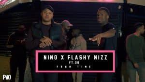 P110 – Nino x Flashy Nizz Ft. DB – From Time [Music Video]