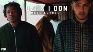 P110 – Uzi & I Don – Move Correct [Music Video]