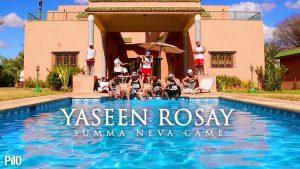 P110 – YASeen RosaY – Summa Neva Came [Music Video]