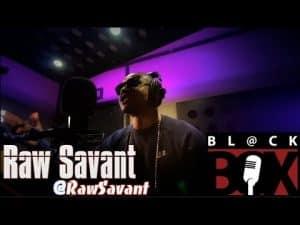 Raw Savant | BL@CKBOX (4k) S12 Ep. 12
