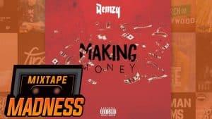 Remzy – Making Money | @MixtapeMadness