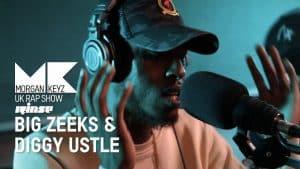 UK Rap Show: Big Zeeks & Diggy Ustle