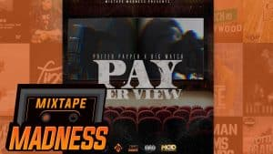 Big Watch X Potter Payper – Less Is More | @MixtapeMadness