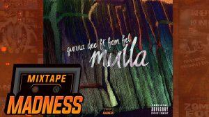 Gunna Dee ft Fem Fel – Mulla #BlastFromThePast | @MixtapeMadness