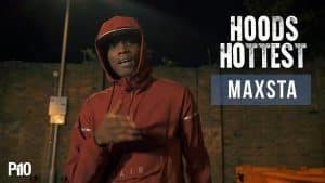 P110 – Maxsta #HoodsHottest