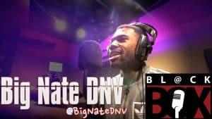 Big Nate DNV   BL@CKBOX (4k) S12 Ep. 100