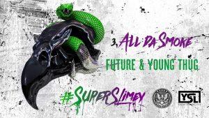 Future & Young Thug – All Da Smoke [Official Audio]