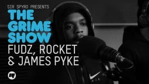 Grime Show: Fudz, Rocket & James Pyke
