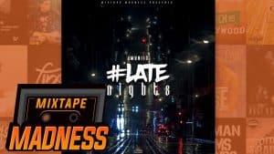 JMunii3 – #LateNights | @MixtapeMadness