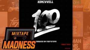 Konzvvell – 100 | @MixtapeMadness
