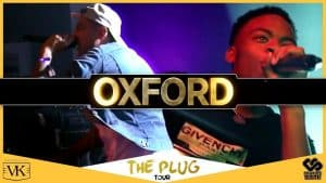 Oxford The Plug Album UK Tour with Yungen, Not3s, Mic Righteous +more