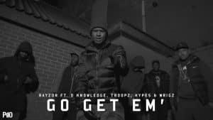 P110 –  Razor Ft. D Knowledge, Troopz, Hypez & Wrigz – Go Get Em [Net Video]