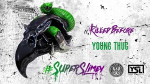 Young Thug – Killed Before [Official Audio]