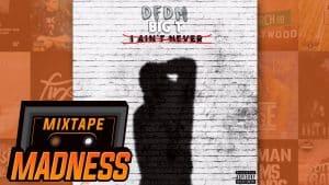 Big T – I Aint Never | @MixtapeMadness