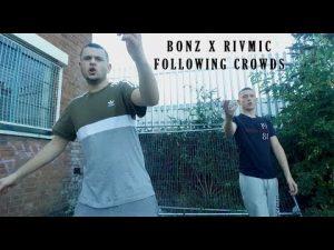 P110 – Bonz & Rivmic – Following Crowds [Net Video]
