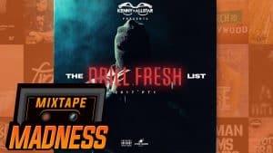 The Drill Fresh List Mix (Pt. 1) By @KennyAllstar   @MixtapeMadness