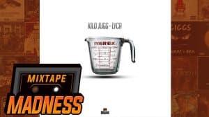 Kilo Jugg – Lyca | @MixtapeMadness